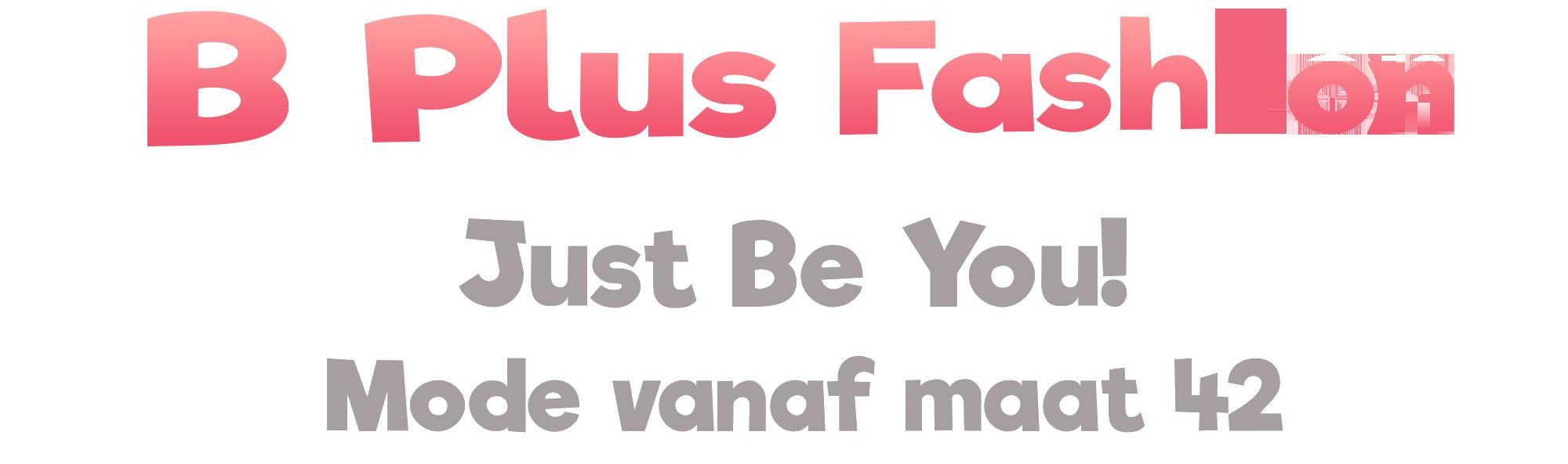 B Plus Fashion